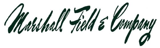 Marshall Fields Signature